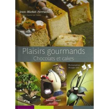 PLAISIRS GOURMANDS CHOCOLATS ET CAKES