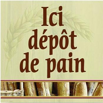 """PANCARTE """"ICI DEPOT DE PAIN"""""""